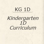 Kindergarten 1D Curriculum