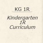Kindergarten 1R Curriculum