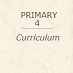 Primary 4 Curriculum